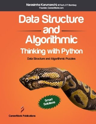 Data Structure and Algorithmic Thinking with Python by Narasimha
