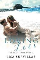 Loving Lexi (The Lexi Series) (Volume 2)