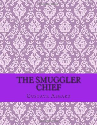 The Smuggler Chief