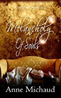 Melancholy of Souls (Girls & Ghosts Book 2)