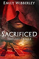 Sacrificed (The Last Oracle #1)