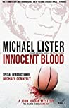 Innocent Blood (John Jordan Mystery, #7)