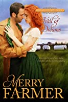 Trail of Dreams (Hot on the Trail, #4)