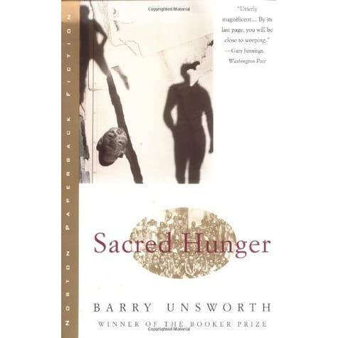 Sacred Hunger (Sacred Hunger #1) by Barry Unsworth