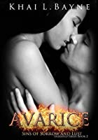 Avarice: Sins of Sorrow and Lust (Indebted Book 2)
