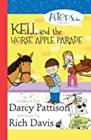 Kell and the Horse Apple Parade (The Aliens, Inc. Chapter Book series 2)