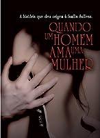Quando um homem ama uma mulher (Os Sullivans #9)