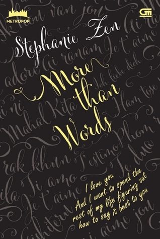 More Than Words by Stephanie Zen