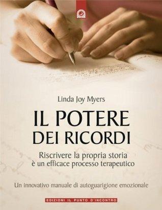 Il Potere Dei Ricordi By Linda Joy Myers