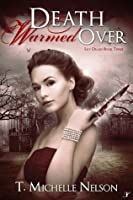 Death Warmed Over (Lily Drake, #3)