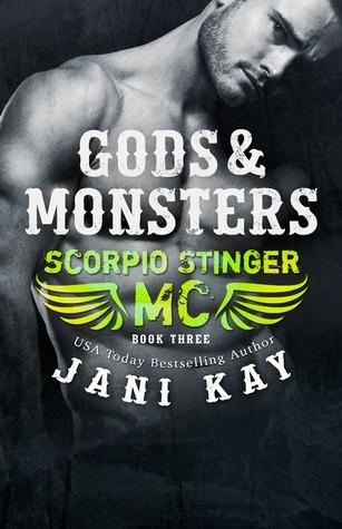 Gods & Monsters (Scorpio Stinger MC, #3)