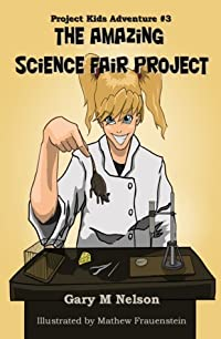 The Amazing Science Fair Project
