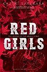 Red Girls: The Legend of the Akakuchibas