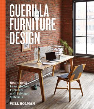Guerilla Furniture Design by Will Holman