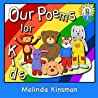 Our Poems for Kids (Top of the Wardrobe Gang, #3)