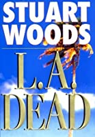 L.A. Dead (Stone Barrington, #6)
