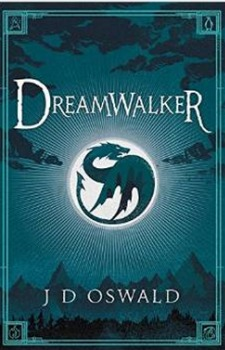 Dreamwalker by James  Oswald