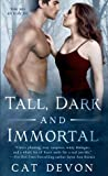 Tall, Dark and Immortal (Entity, #4)