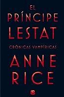 El príncipe Lestat (Crónicas vampíricas, #11)