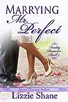 Marrying Mr. Perfect (Reality Romance, #1)