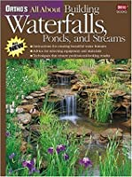 Ortho's All about Building Waterfalls, Ponds, and Streams