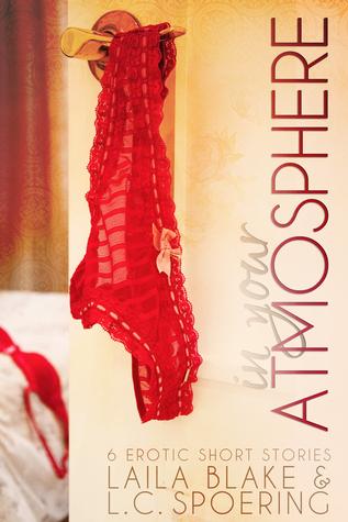 In Your Atmosphere: 6 erotica short stories