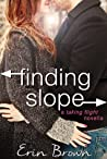 Finding Slope: A Taking Flight Novella (Taking Flight, #2.5)