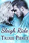 Sleigh Ride (Holiday Ride Trilogy Book 2)