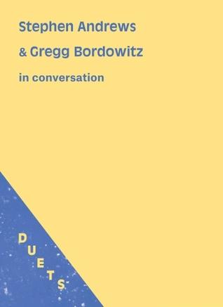 Stephen Andrews & Gregg Bordowitz in conversation (DUETS #1)