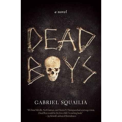 Dead Boys by Gabrielle Squailia