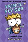 Prince Fly Guy (Fly Guy, #16)
