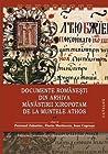 Documente Româneşti din arhiva Mănăstirii Xiropotam de la Muntele Athos: catalog, vol. 2