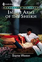 In The Arms Of The Sheikh (Mills & Boon Cherish)