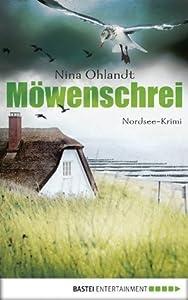 Möwenschrei (Kommissar John Benthien: Flensburg, #2)
