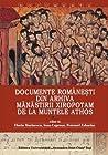 Documente româneşti din arhiva mănăstirii Xiropotam de la Muntele Athos: catalog, vol. 1