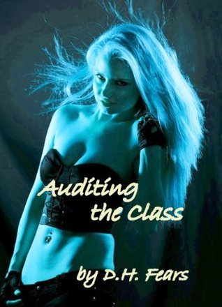 Auditing the Class David H.  Fears