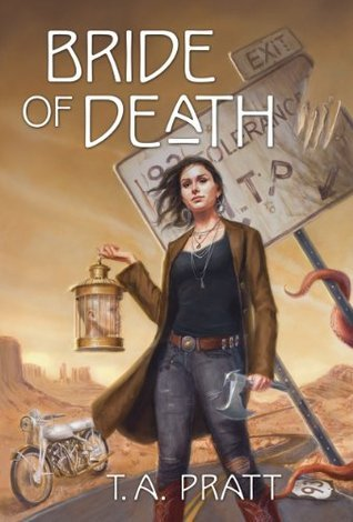 Bride of Death by T.A. Pratt