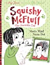 Squishy McFluff: Meets Mad Nana Dot (Squishy McFluff, #3)