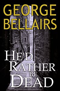 He'd Rather Be Dead (Chief Inspector Littlejohn #8)