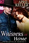 Whispers of Home (Pickleville #1)
