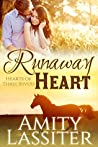 Runaway Heart (Hearts of Three Rivers #1)