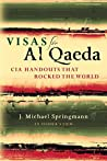 Visas for Al Qaedea by J. Michael Springmann