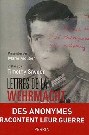 Lettres de la Wehrmacht by Marie Moutier