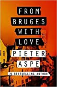 From Bruges with Love (The Pieter Van In Mysteries #3)