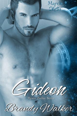 Gideon: March Shifter (Mystic Zodiac, #3)