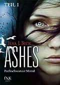 Ashes: Pechschwarzer Mond, Teil 1