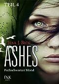 Ashes: Pechschwarzer Mond, Teil 4