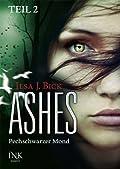 Ashes: Pechschwarzer Mond, Teil 2