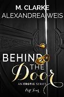 Behind the Door part 4