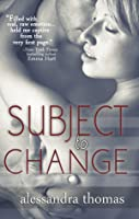 Subject to Change (Picturing Perfect, #2)